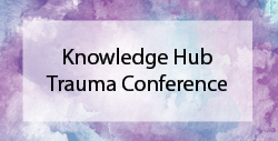 Knowledge Hub Trauma Conference